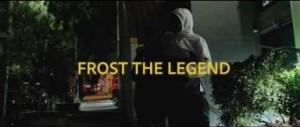 Video: Frost The Legend - Whatever It Takes